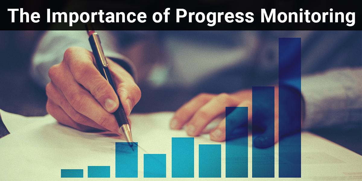 Importance of Progress Monitoring